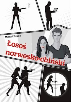 Łosoś norwesko-chiński - Michał Krupa - ebook