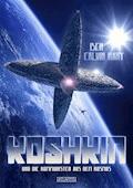 Koshkin und die Kommunisten aus dem Kosmos - Ben Calvin Hary - E-Book