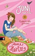 Juni und ich - Flunkern wie gedruckt - Anne Hertz - E-Book