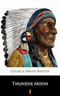Thunder Moon - George Owen Baxter - ebook