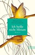 Ich heiße nicht Miriam - Majgull Axelsson - E-Book
