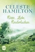 Küsse, Liebe, Kinderlachen - Celeste Hamilton - E-Book