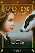 Wildhexe - Chimäras Rache - Lene Kaaberbøl - E-Book