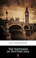 The Napoleon of Notting Hill - G.K. Chesterton - ebook