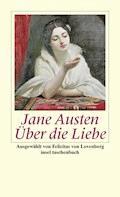 Über die Liebe - Jane Austen - E-Book