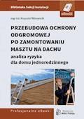 Przebudowa ochrony odgromowej po zamontowaniu masztu na dachu - analiza ryzyka dla domu jednorodzinnego - Krzysztof Wincencik - ebook