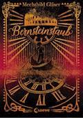 Bernsteinstaub - Mechthild Gläser - E-Book