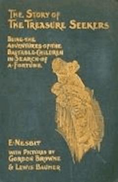 The Story of the Treasure Seekers - Edith Nesbit - ebook