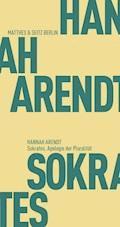 Sokrates. Apologie der Pluralität - Hannah Arendt - E-Book