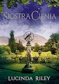 Siedem Sióstr. Siostra Cienia - Lucinda Riley - ebook