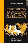 Die schönsten griechischen Sagen - Gustav Schwab - E-Book