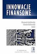 Innowacje finansowe - Sławomir Antkiewicz, Marcin Kalinowski - ebook
