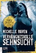 Verhängnisvolle Sehnsucht - Michelle Raven - E-Book