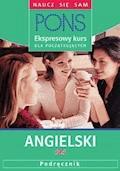 Ekspresowy kurs dla początkujących. Angielski - Kate Tranter, Simone Dias, Claudia Heidieker - audiobook