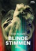 BLINDE STIMMEN - Tom Reamy - E-Book