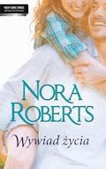 Wywiad życia - Nora Roberts - ebook