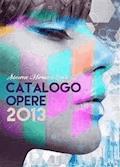 Simone Morana Cyla | Catalogo Opere 2013 - Simone Morana Cyla - E-Book