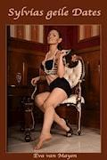 Sylvias geile Dates - Eva van Mayen - E-Book