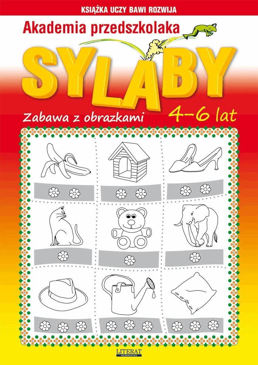 Akademia przedszkolaka. Sylaby. Zabawy z obrazkami. 4-6 lat - Beata Guzowska