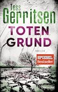 Totengrund - Tess Gerritsen - E-Book