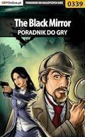 """The Black Mirror - poradnik do gry - Bolesław """"Void"""" Wójtowicz - ebook"""