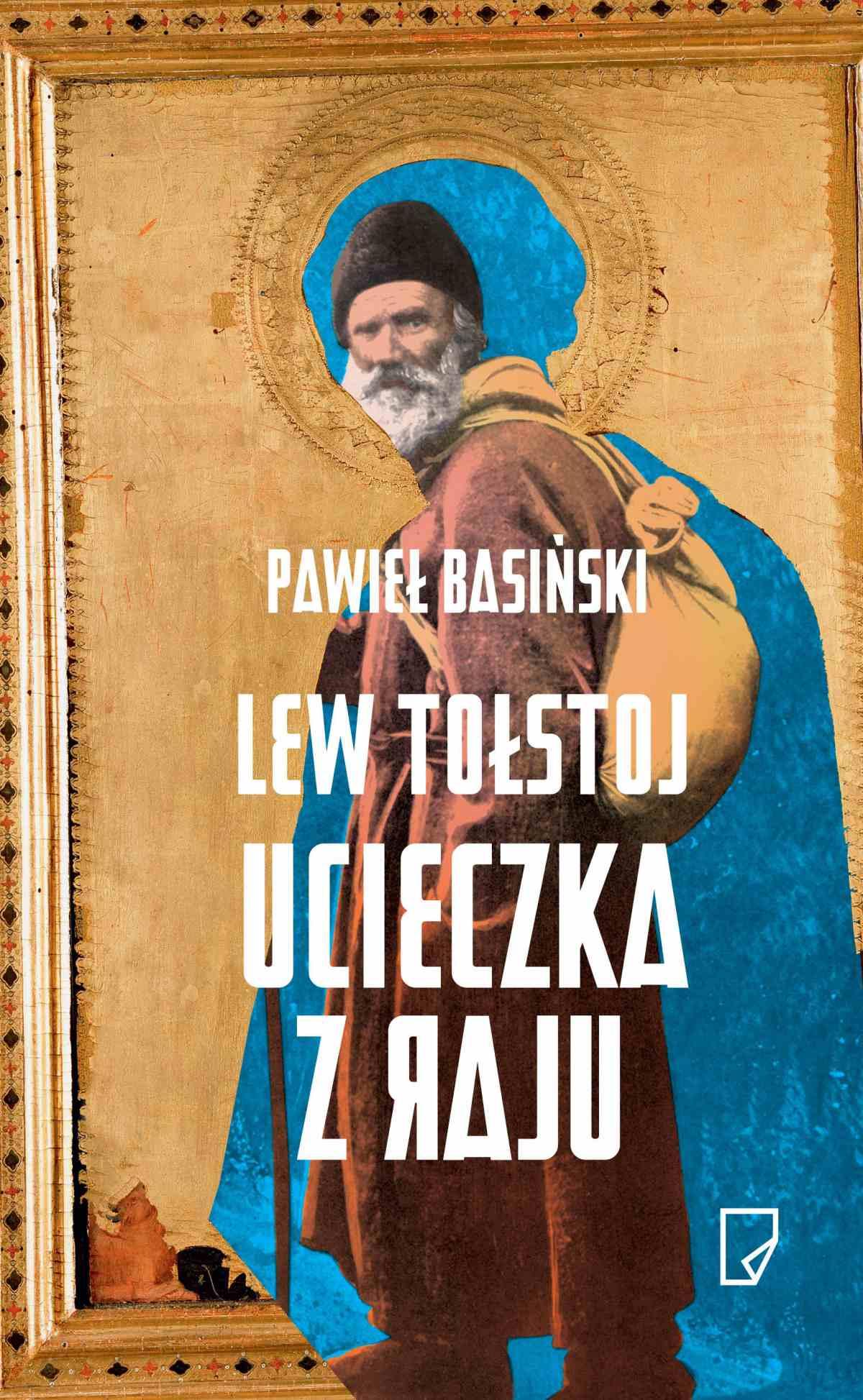 Lew Tołstoj. Ucieczka z raju - Tylko w Legimi możesz przeczytać ten tytuł przez 7 dni za darmo. - Pawieł Basiński