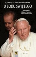 U boku Świętego. Rozmowa z Gian Franco Svidercoschim - kardynał Stanisław Dziwisz - ebook