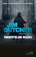 Śmiertelne maski. Akta Dresdena - Jim Butcher - ebook
