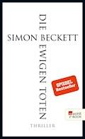 Die ewigen Toten - Simon Beckett - E-Book