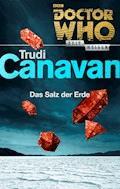 Doctor Who - Zeitreisen 4: Das Salz der Erde - Trudi Canavan - E-Book