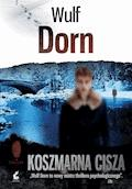 Koszmarna cisza - Wulf Dorn - ebook
