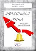 Dywersyfikacja ryzyka na polskim rynku kapitałowym - Waldemar Tarczyński, Małgorzata Łuniewska - ebook