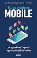 Biznes w świecie mobile - Sylwia Żółkiewska, Małgorzata Rycharska, Noemi Gryczko - ebook