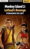 """Monkey Island 2: LeChuck's Revenge - poradnik do gry - Zamęcki """"g40st"""" Przemysław - ebook"""