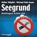 Ein Kluftinger-Krimi, Folge 3: Seegrund - Volker Klüpfel - Hörbüch