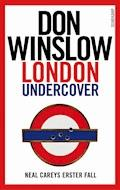 London Undercover - Don Winslow - E-Book