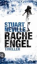 Racheengel - Stuart Neville - E-Book