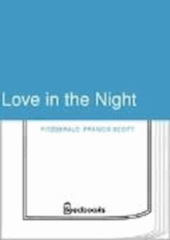 Love in the Night - Francis Scott Fitzgerald - ebook
