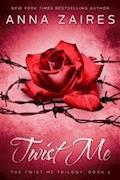 Twist Me - Anna Zaires - E-Book