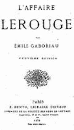L'Affaire Lerouge - Émile Gaboriau - ebook