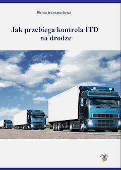 Jak przebiega kontrola ITD na drodze - Roman Kozub - ebook