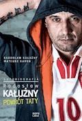 Radosław Kałużny. Powrót taty. Autobiografia - Radosław Kałużny, Mateusz Karoń - ebook
