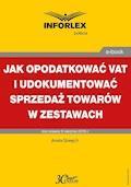 Jak opodatkować VAT i udokumentować sprzedaż towarów w zestawach - Aneta Szwęch - ebook