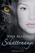 Schattenauge - Nina Blazon - E-Book