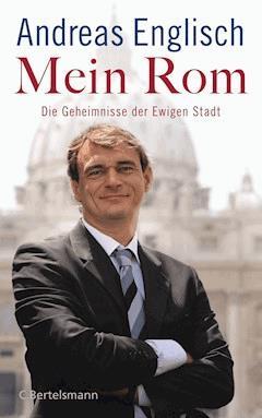Mein Rom - Andreas Englisch - E-Book