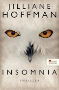 Insomnia - Jilliane Hoffman - E-Book