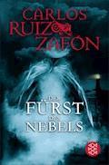 Der Fürst des Nebels - Carlos Ruiz Zafón - E-Book