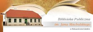 Biblioteka Publiczna im. Jana Machulskiego w Aleksandrowie Łódzkim